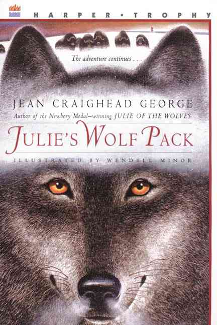 Julie's Wolf Pack By George, Jean Craighead/ Minor, Wendell (ILT)