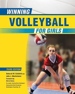 Winning Volleyball for Girls By Crisfield, Deborah W./ Monteleone, John/ Nolan, Maria (FRW)